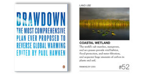 Project Drawdown: The Most Comprehensive Plan Ever Proposed to Reverse Global Warming